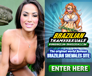 Brazilian hardcore shemales and glamour girls at brazilian-transsexuals.com
